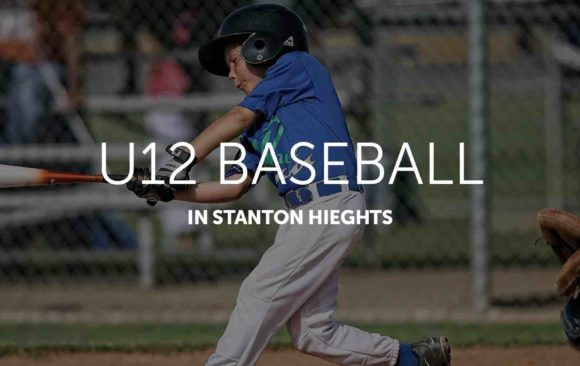 U12 baseball is back in Stanton Heights! Sign-up by March 9th.